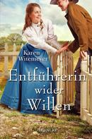 Karen Witemeyer: Entführerin wider Willen ★★★★