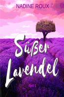 Nadine Roux: Süßer Lavendel ★★