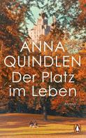 Anna Quindlen: Der Platz im Leben ★★★★