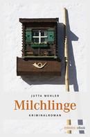 Jutta Mehler: Milchlinge ★★★★