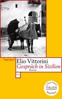Elio Vittorini: Gespräch in Sizilien ★★★★