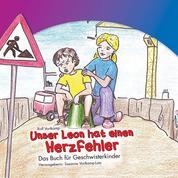 Unser Leon hat einen Herzfehler - Herausgegeben von Susanne Vortkamp-Lutz, illustriert von Martin Speyer