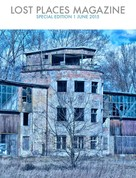 Stephan Rehfeldt: Lost Places Magazine Special Edition 1