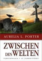 Aurelia L. Porter: Nicolae - Zwischen den Welten