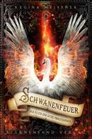 Regina Meißner: Der Fluch der sechs Prinzessinnen (Band 1): Schwanenfeuer ★★★★