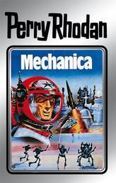"Perry Rhodan 15: Mechanica (Silberband) - 3. Band des Zyklus ""Die Posbis"""