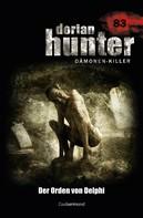 Catharine Parker: Dorian Hunter 83 – Der Orden von Delphi