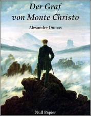 Der Graf von Monte Christo - Illustrierte Fassung