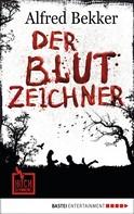 Alfred Bekker: Der Blutzeichner ★★★★