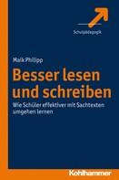 Maik Philipp: Besser lesen und schreiben