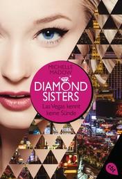 Diamond Sisters - Las Vegas kennt keine Sünde