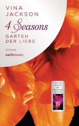 4 Seasons - Garten der Liebe - Roman Band 4
