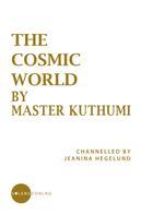 Jeanina Hegelund: The Cosmic World by Master Kuthumi