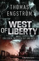 Thomas Engström: West of Liberty ★★★★