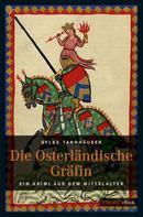 Sylke Tannhäuser: Die osterländische Gräfin ★★★★