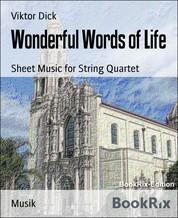Wonderful Words of Life - Sheet Music for String Quartet