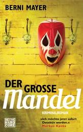 Der große Mandel - Roman