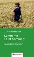 C. von Morozowicz: Komm mit - es ist Sommer!