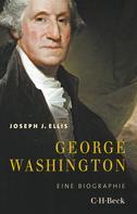 Joseph J. Ellis: George Washington ★★
