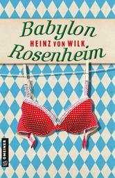 Babylon Rosenheim - Kriminalroman