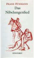 Franz Fühmann: Das Nibelungenlied ★★★★★
