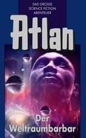 H.G. Ewers: Atlan 21: Der Weltraumbarbar (Blauband) ★★★★★