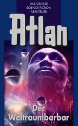 Atlan 21: Der Weltraumbarbar (Blauband) - Der Kristallprinz: Die Jugendabenteuer