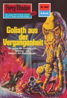 Hans Kneifel: Perry Rhodan 644: Goliath aus der Vergangenheit ★★★★