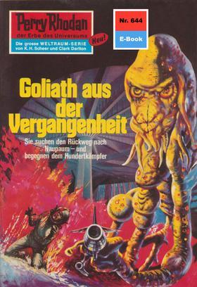 Perry Rhodan 644: Goliath aus der Vergangenheit