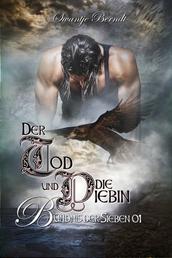 Der Tod und die Diebin - Das Bündnis der Sieben 1