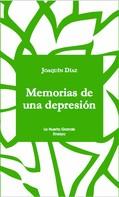 Joaquín Díaz: Memorias de una depresión