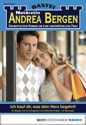 Notärztin Andrea Bergen - Folge 1246 - Ich kauf dir, was dein Herz begehrt!