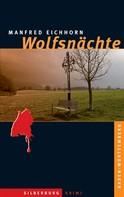 Manfred Eichhorn: Wolfsnächte ★★★★