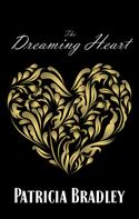 Patricia Bradley: The Dreaming Heart