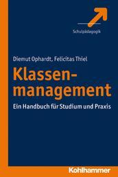 Klassenmanagement - Ein Handbuch für Studium und Praxis