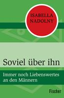 Isabella Nadolny: Soviel über ihn