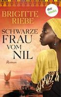 Brigitte Riebe: Schwarze Frau vom Nil ★★