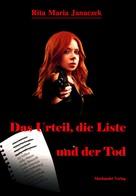 Rita Maria Janaczek: Das Urteil, die Liste und der Tod ★★★★