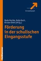 Bodo Hartke: Förderung in der schulischen Eingangsstufe