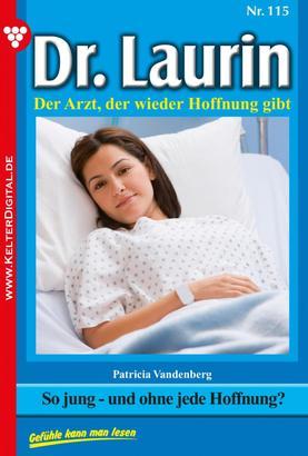 Dr. Laurin 115 – Arztroman
