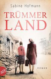 Trümmerland - Roman