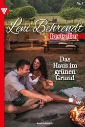 Leni Behrendt Bestseller 7 – Liebesroman - Das Haus im grünen Grund
