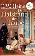 E. W. Heine: Das Halsband der Taube ★★★★