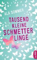 Ala Sommer: Tausend kleine Schmetterlinge ★★★★