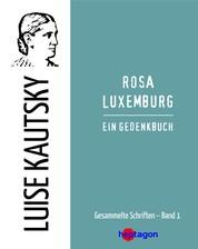 Rosa Luxemburg - Ein Gedenkbuch