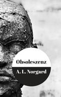 A.L. Norgard: Obsoleszenz