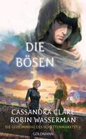 Cassandra Clare: Die Bösen ★★★★★