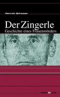 Heinrich Schwazer: Der Zingerle ★★★★