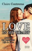 Claire Contreras: Love in my heart ★★★★