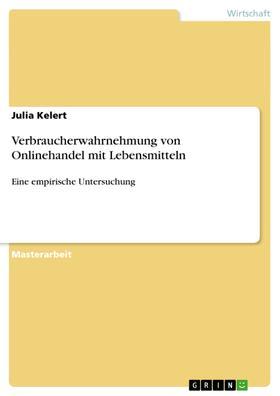 Verbraucherwahrnehmung von Onlinehandel mit Lebensmitteln